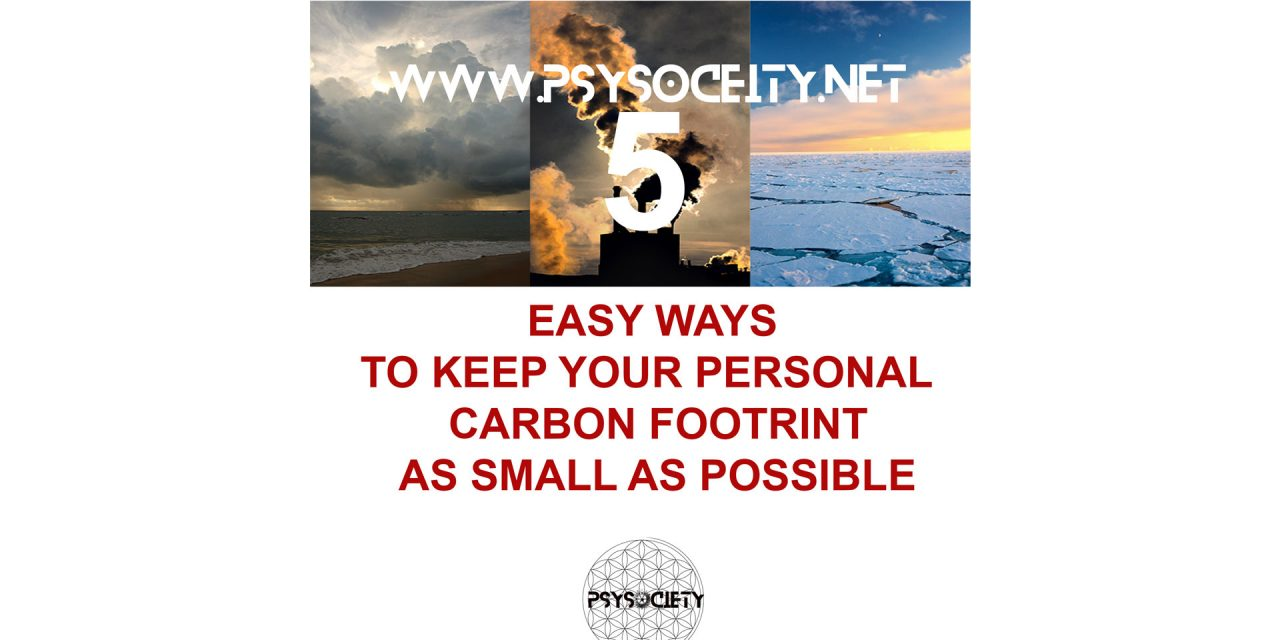 5 Easy ways to keep your personal Co2 footprint low