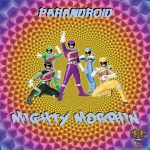 """Mighty Morphin"" by Parandroid [Release Date 08.08.2019]"